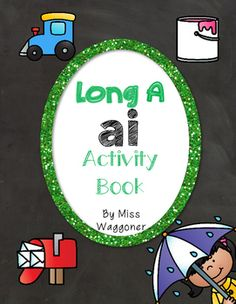 No Prep Long A Vowel Team AI Hands on Cut and Paste and Other Activities Vowel Activities, Team Activities, Interactive Activities, Short Vowels, Phonemic Awareness, Cut And Paste, Phonics, Booklet, Spelling