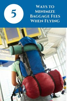 5 Ways to Minimize Baggage Fees When Flying