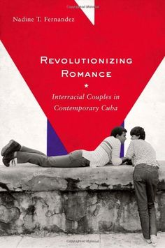 Revolutionizing Romance Interracial Couples in Contemporary Cuba >>> For more information, visit image link.