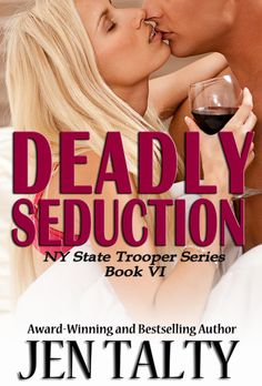 Book 6 in the NY State Trooper Series