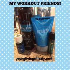Meet My Workout Friends! My Workout Friends Are: 1. Wintergreen Essential Oil  2. Ortho Ease Massage Oil  3. Cool Azul Sports Gel  4. Deep Relief Essential Oil  I am finding myself using these more and more as I intensify my workouts. I exercise