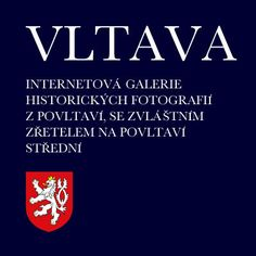 VLTAVA - internetová galerie historických fotografií z Povltaví, se zvláštním zřetelem na Povltaví střední