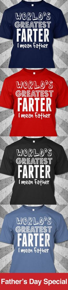"Father World's Greatest Shirt  Grab this Funny Shirt Today! 35,770 were sold already Click ""GREEN ORDER BUTTON"" for easy ordering.  ==> Click here for more papa t-shirts  https://teespring.com/stores/fathertshirts Satisfaction Guaranteed. MC/VISA/PAYPAL ACCEPTED."