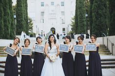 A picture with your bridesmaids with signs showing how you met each of them.