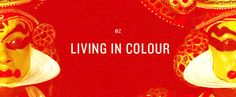 Theme 02 - Living in Colour