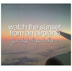✔ bucket list- watch the sunrise from an airplane. maybe when i go to Paris next year <3