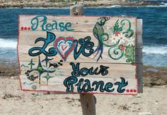 Please love your planet