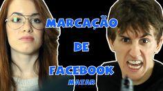 MATAR - MARCAÇÃO DE FACEBOOK (com TARCYLA GUIOTTO)