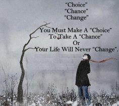via STORIE DI COACHING #choice #chance #change