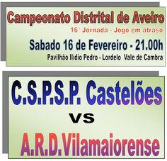 Futsal: Seniores F CSP SP Castelões vs ARD Vilamaiorense > 16 Fevereiro 2013 - 21h00 @ Pavilhão Ilídio Pedro, Lordelo, Vila Chã, Vale de Cambra