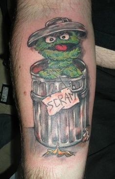 Oscar the Grouch tattoo ~ That's Who! lol!