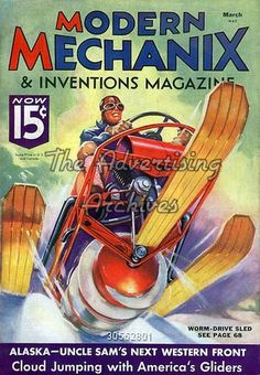 Magazine Cover Modern Mechanix and Inventions Science Magazine, Pulp Magazine, Magazine Covers, Magazine Art, Science Fiction Art, Pulp Fiction, Ideas Para Inventos, World Of Tomorrow, Classic Sci Fi