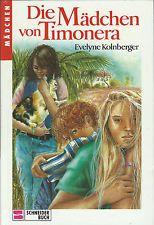 Evelyne Kolnberger: Die Mädchen von Timonera **TOP**