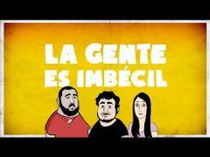 La Gente Es Imbécil - Teaser - YouTube