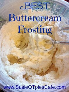 Best Buttercream Frosting Recipe which we use to decorate our birthday cakes & cupcakes!