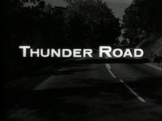 Thunder road movie title