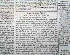 Inaugural Address of President Jefferson Davis. Presidential Proclamation for thanksgiving and prayer. Jefferson Davis, The Proclamation, Richmond Virginia, Newspaper, Presidents, Prayers, Encouragement, Thanksgiving, War