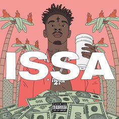 Get Ready - 21 Savage is dropping Issa ✨ #21Savage #ISSA #Album
