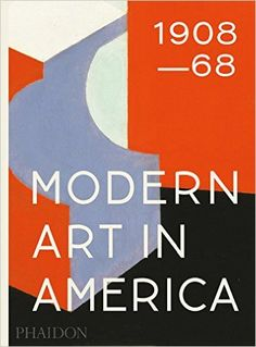 Modern art in America 1908-68 / William C. Agee http://fama.us.es/record=b2702542~S5*spi
