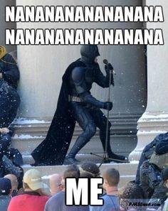 Straight up batman