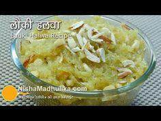 Lauki Halwa Recipe - Dudhi Halwa - Bottle Gourd Halwa - YouTube