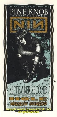 "Nine Inch Nails, Hole, & Marilyn Manson (click image for more detail) Artist: Mark Arminski Number: MA-006 Venue: Pine Knob Music Theatre Location: Pine Knob, MI Concert Date: 9/2/1994 Size: 10.5"" x 2"