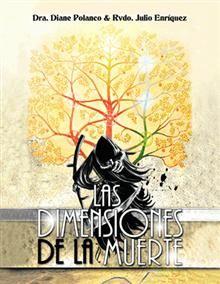"""Las dimensiones de la muerte"", Diane Polanco & Julio Enríquez.  Un libro con 43 reflexiones sobre la muerte versus la vida eterna. Books, Home Decor, Spirituality, Book, Libros, Decoration Home, Room Decor, Book Illustrations, Home Interior Design"