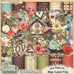 It's Time to Say I Love You Kit by Let Me Scrapbook Designs (Maurine Stettler) at the Studio. www.DigitalScrapbookingStudio.com. Date of Purchase: June 28, 2014.