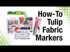 How-To Tulip Fabric Markers - YouTube