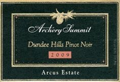 Archery Summit 2009 Arcus Estate Pinot Noir (Dundee Hills) - 94 points by Wine Enthusiast magazine.