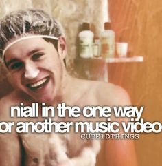 That was the best. Not for the fact that he was naked, but because of his cute facial expressions and they way he danced in the shower. This is why I love Niall Horan <3