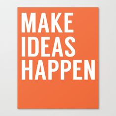 Make Ideas Happen - Office Art - Office Decor - Motivational Quote Print - Inspirational Art - Home Decor - Office Sign