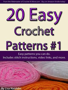For Tammy - Free Kindle book - 20 Easy Crochet Patterns Book 1 Crochet Books, Crochet Crafts, Crochet Yarn, Crochet Stitches, Crochet Projects, Free Crochet, Easy Crochet Patterns, Crochet Designs, Crochet Ideas