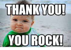 101 Funny Thank You Memes to Say Thanks for a Job Well Done Funny Thank You Quotes, Rock Meme, Thank You Email, Funny Google Searches, One Does Not Simply, Napoleon Dynamite, Mike Tyson, Birthday Thank You, You Rock