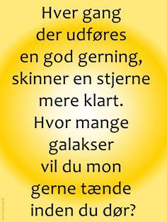 Citat,dansk,god gerning,gavmildhed, Stress, Rammer