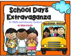 School Days Extravaganza (Math & Literacy Centers + Word Wall Cards) Kindergarten First Grade Small Group Centers Back to School