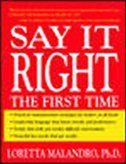 Say It Right the First Time    Maybe I should actually read this. . .