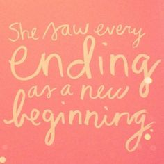 Inspirational quotes about positivity. Despite bitter endings some people still has enough hope and positivity left to see it as a new beginning. >> anavitaskincare.com