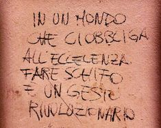 Scritte sui Muri | Azione sovversiva Badass Quotes, Best Quotes, Word Pictures, Funny Pictures, Wall Quotes, Life Quotes, Feelings Words, Images And Words, Sarcastic Quotes