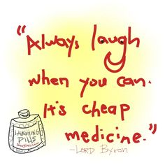 laughter quotes | CHOCOLATE, One of My Many Addictions: Laughter is the Best Medicine