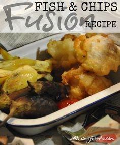 Fusion Fish and Chips Recipe (ad)