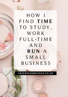 How I Find Time to Study Work Full Time and Run A Business - time management tips organization small business planners study tips student tips productivity productivity tips work at home mom Business Planner, Business Tips, Online Business, Business Entrepreneur, Business Marketing, Thing 1, Time Management Tips, Work From Home Moms, Study Tips