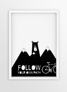 Nursery Print Design for Wall | Quote | Illustration FOLLOW YOUR OWN PATH