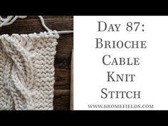 Day 87 : Brioche Cable Knit Stitch : #100daysofknitstitches