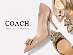Behind Every Successful Women Is A Fabulous Pair Of Shoes!  Featuring #Coach F/W'15 Collection