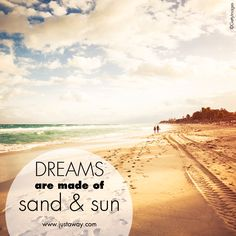 #travelquote #justaway #beach #lifeisbetteratthebeach #traveling #dreams