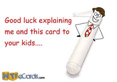 WTF eCards - Powered by WTF eCards