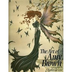 The Art of Amy Brown: Bk. 1