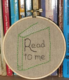 Read to me   Embroidery Hoop Art by LaughRabbitJr on Etsy, $15.00