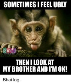 20 Very Funny Brother Memes You Should Totally Check Out - Monkeys Funny - 20 Very Funny Brother Memes You Should Totally Check Out Monkeys Funny Funny Brother Birthday Quotes, Brother And Sister Memes, Brother Humor, Sister Quotes Funny, Brother Quotes, Sibling Quotes, Sibling Memes, Ugly Meme, Siblings Funny
